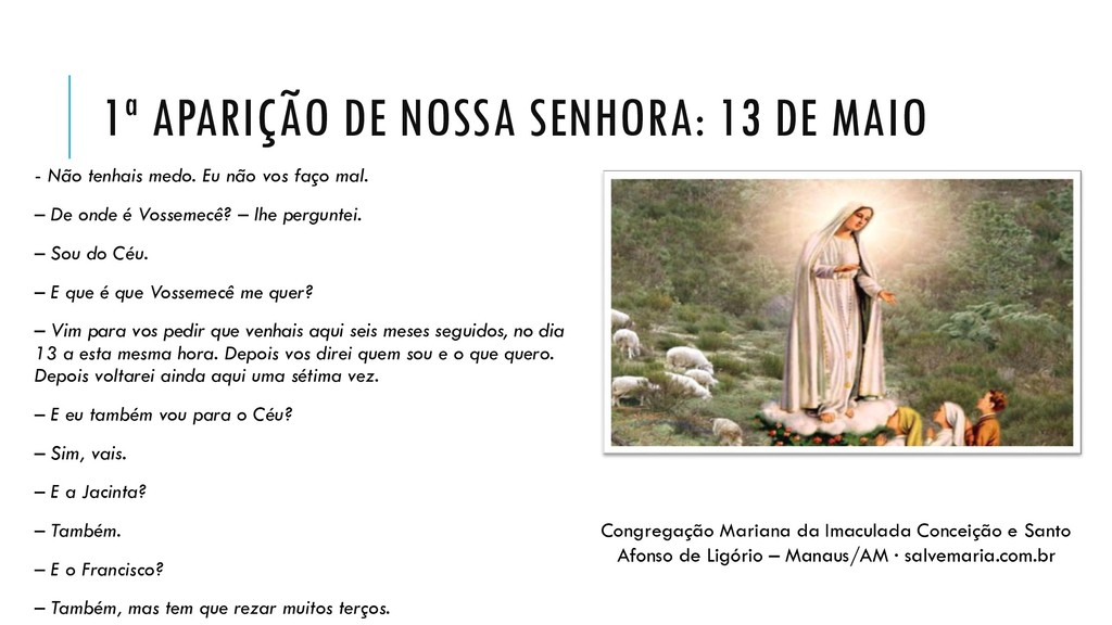 1ª APARIÇÃO DE NOSSA SENHORA: 13 DE MAIO - Não ...