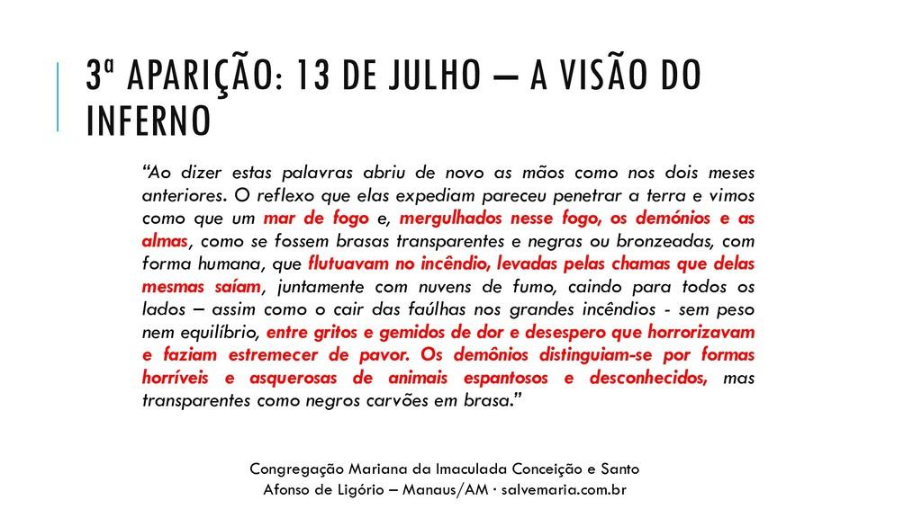 """3ª APARIÇÃO: 13 DE JULHO – A VISÃO DO INFERNO """"..."""