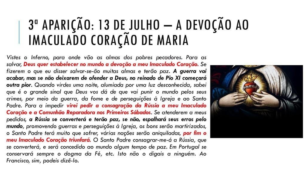 3ª APARIÇÃO: 13 DE JULHO – A DEVOÇÃO AO IMACULA...