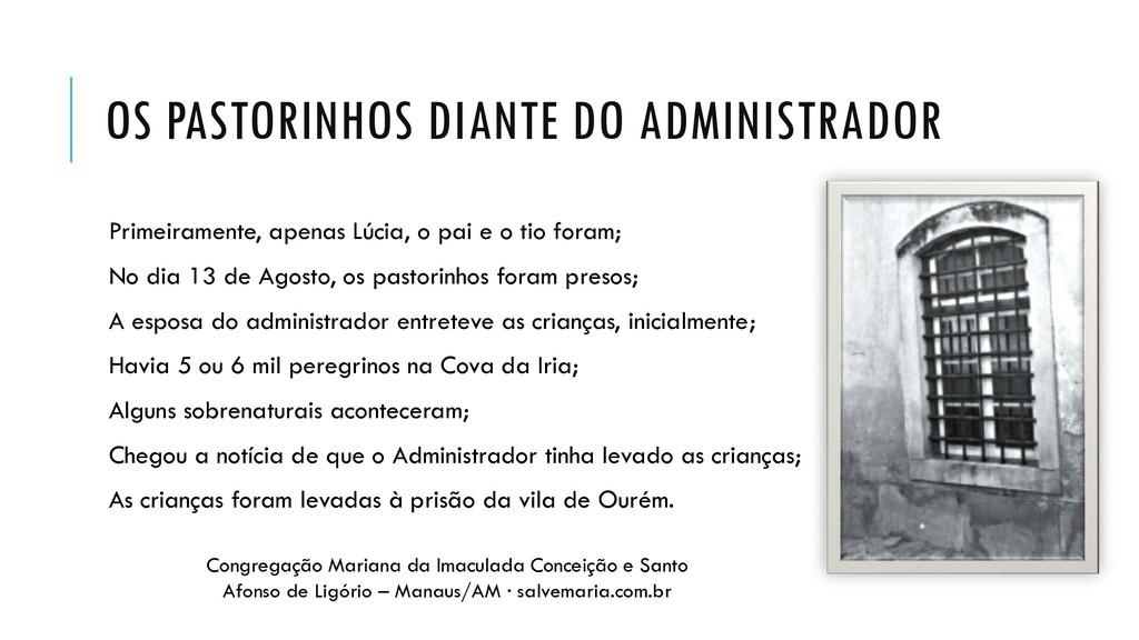 OS PASTORINHOS DIANTE DO ADMINISTRADOR Primeira...