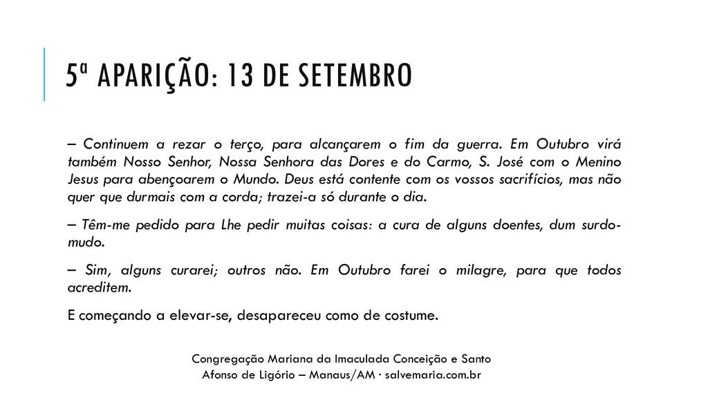 5ª APARIÇÃO: 13 DE SETEMBRO – Continuem a rezar...