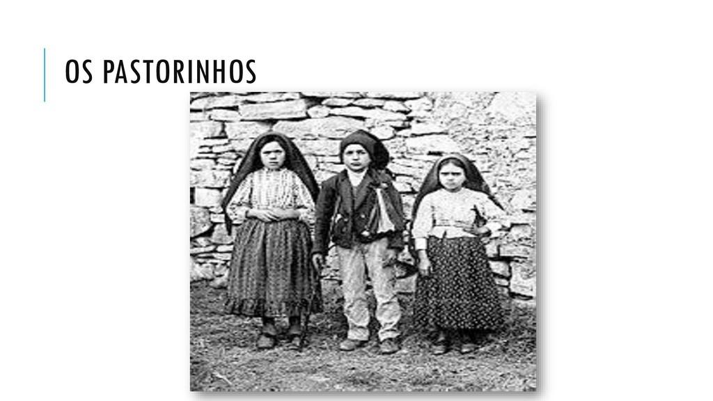 OS PASTORINHOS