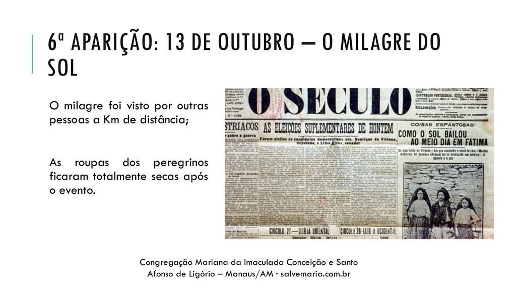 6ª APARIÇÃO: 13 DE OUTUBRO – O MILAGRE DO SOL O...