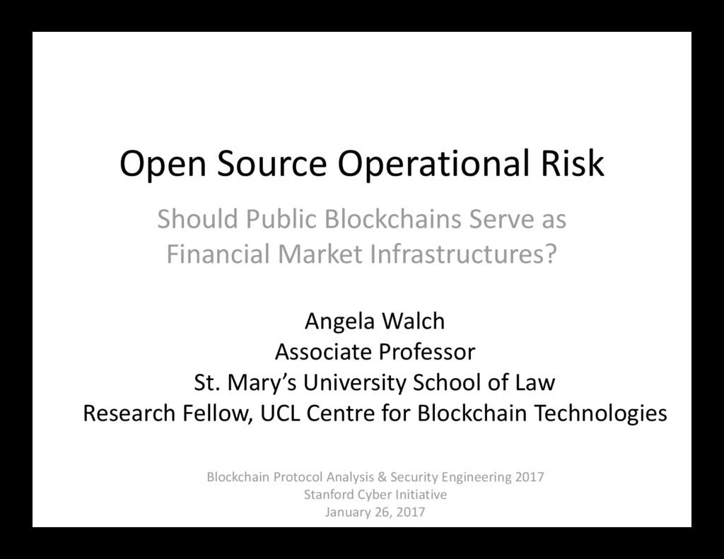 Open Source Operational Risk Should Public Bloc...