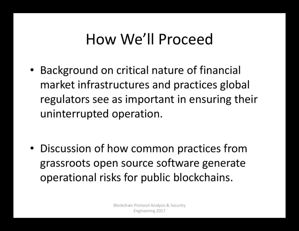 How We'll Proceed • Background on critical natu...