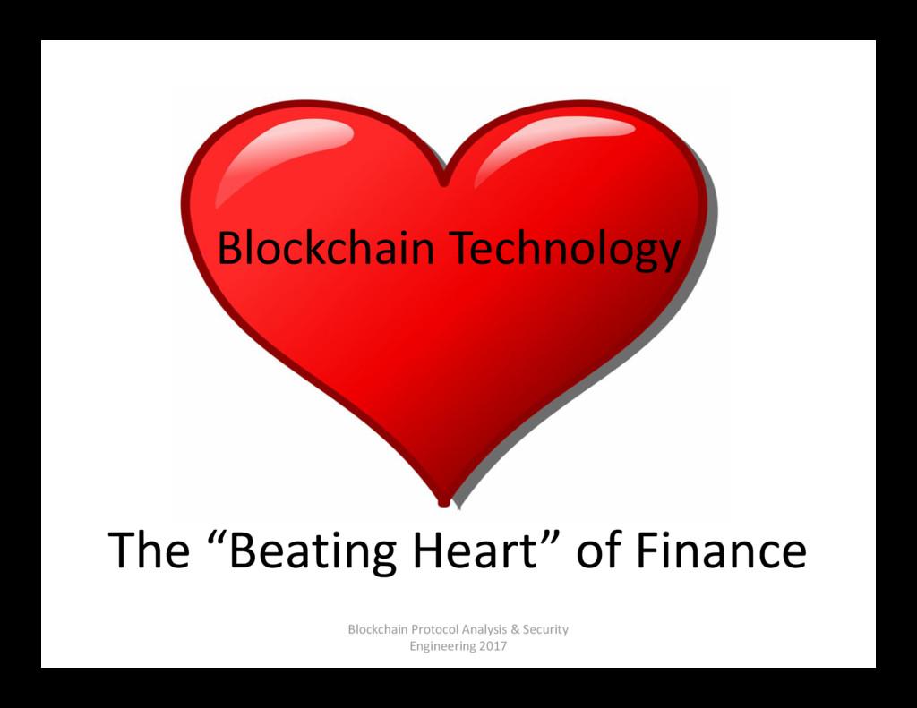 "The ""Beating Heart"" of Finance Blockchain Proto..."