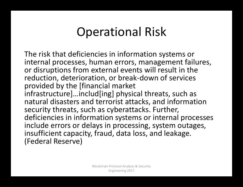 Operational Risk The risk that deficiencies in ...