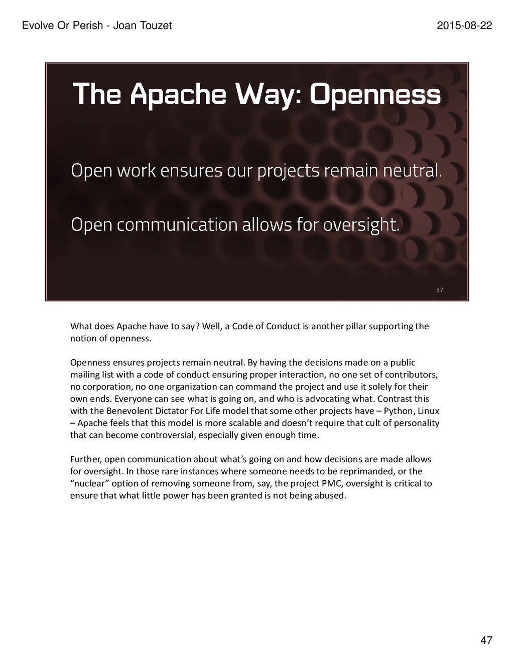 What does Apache have to say? Well, a Code of C...