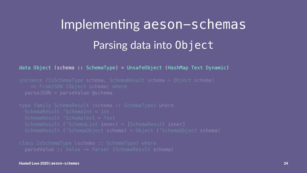 Implemen'ng aeson-schemas Parsing data into Obj...