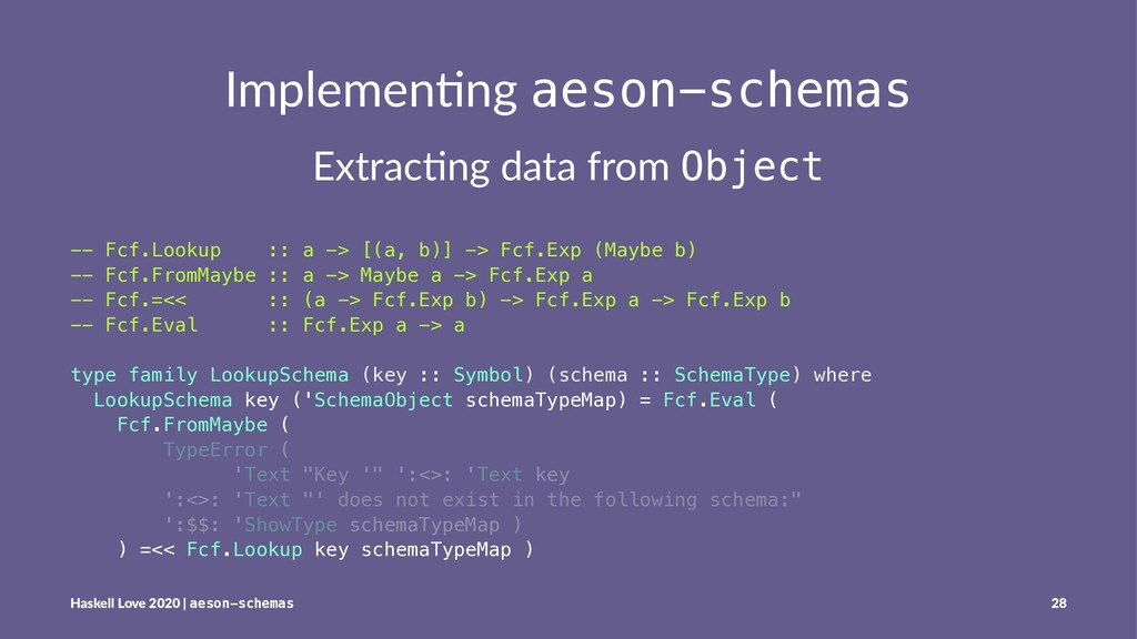 Implemen'ng aeson-schemas Extrac'ng data from O...