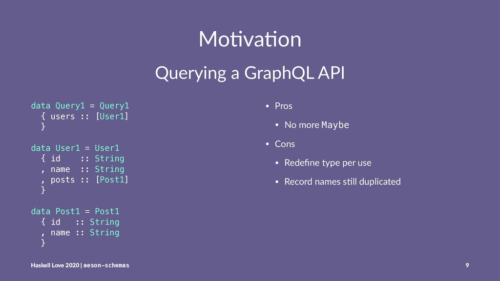 Mo#va#on Querying a GraphQL API data Query1 = Q...