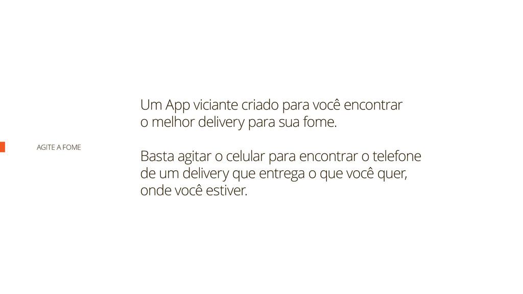 Um App viciante criado para você encontrar o me...