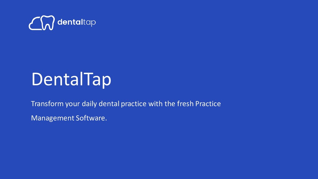 DentalTap Transform your daily dental practice ...