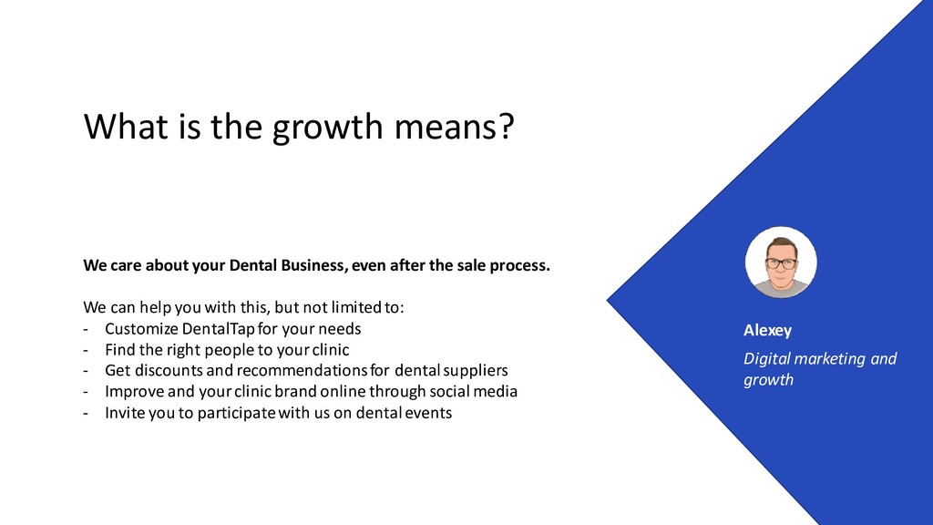 What is the growth means? We care about your De...