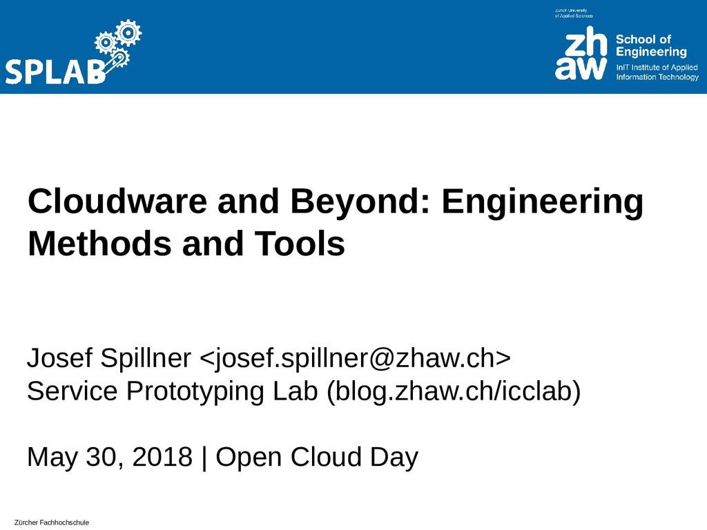 Zürcher Fachhochschule Cloudware and Beyond: En...