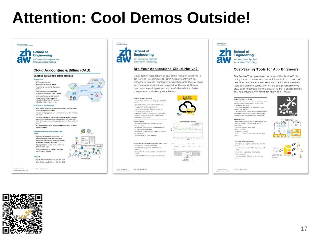 17 Attention: Cool Demos Outside!