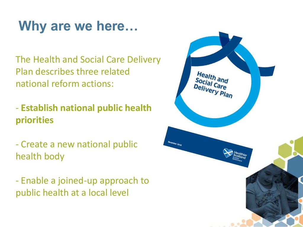 Why are we here… The Health and Social Care Del...