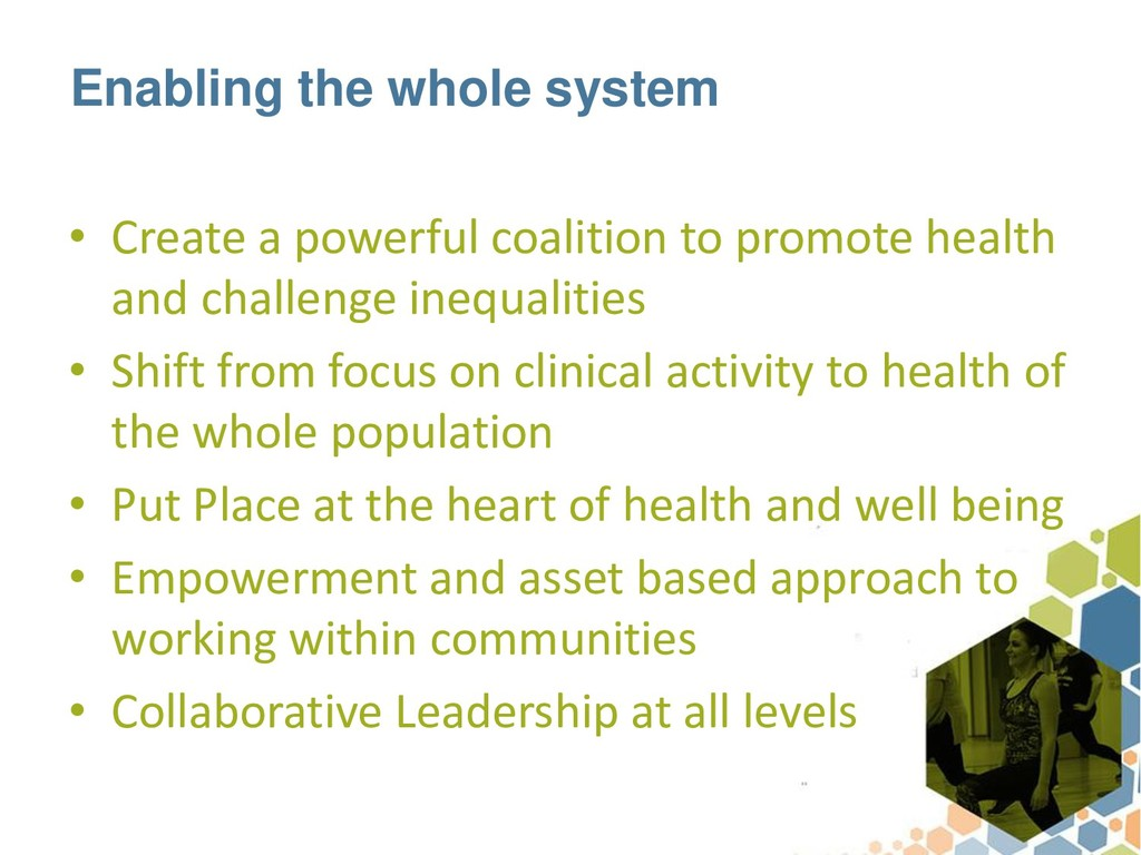 Enabling the whole system • Create a powerful c...