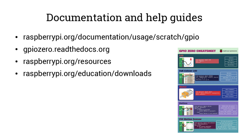 Documentation and help guides ● raspberrypi.org...