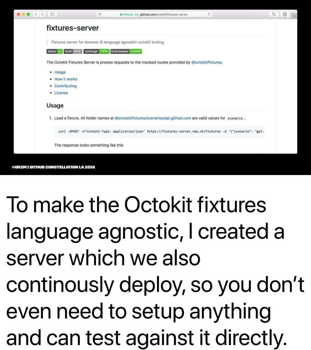 To make the Octokit fixtures language agnostic,...