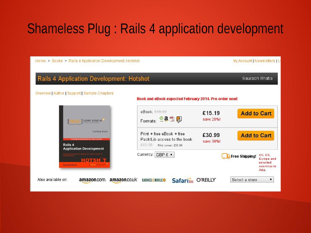 Shameless Plug : Rails 4 application development