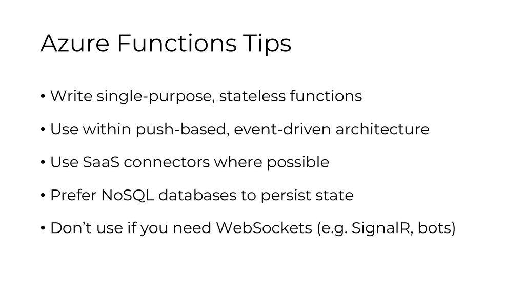 Azure Functions Tips • Write single-purpose, st...