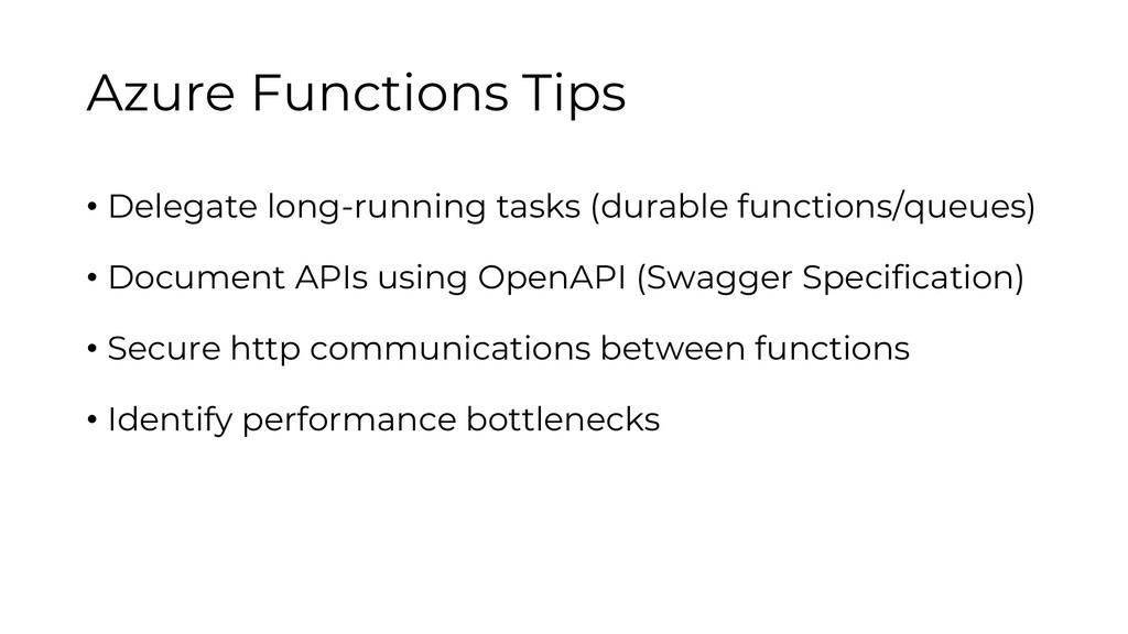Azure Functions Tips • Delegate long-running ta...