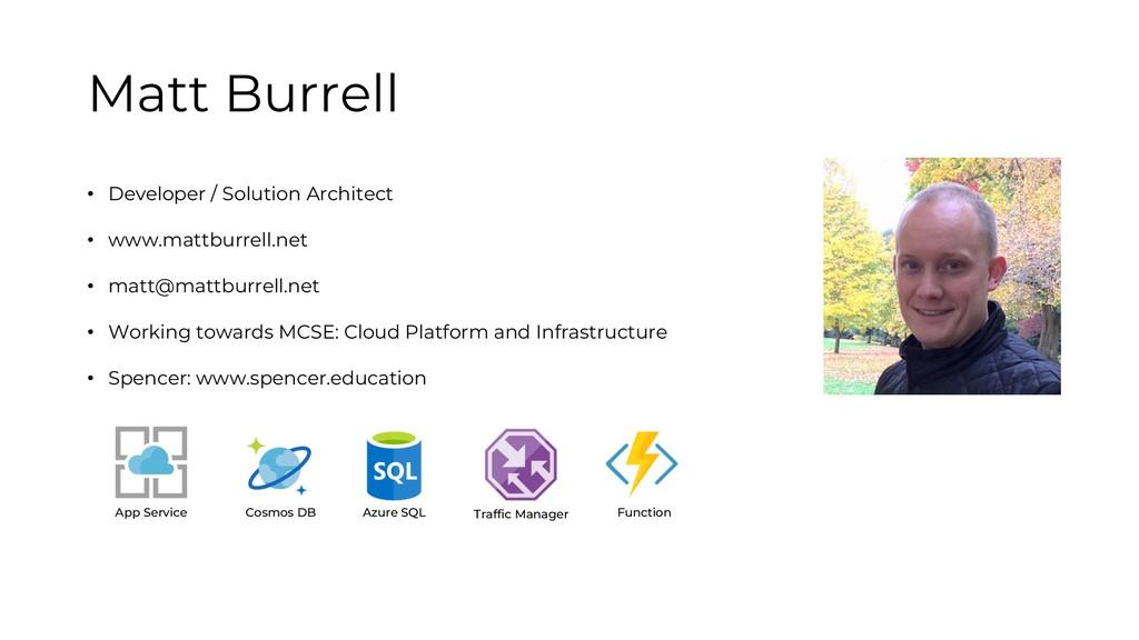 Matt Burrell • Developer / Solution Architect •...