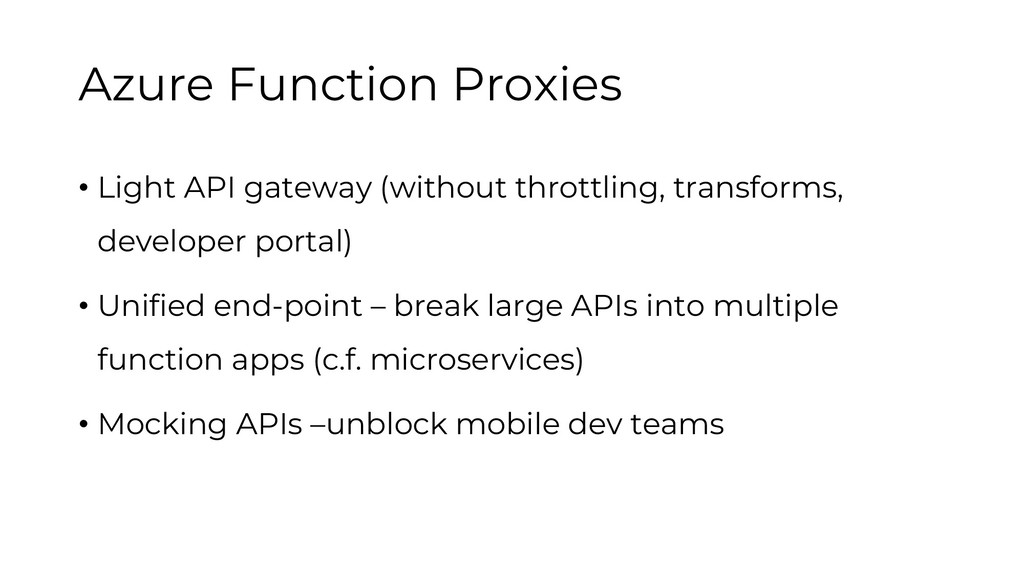 Azure Function Proxies • Light API gateway (wit...