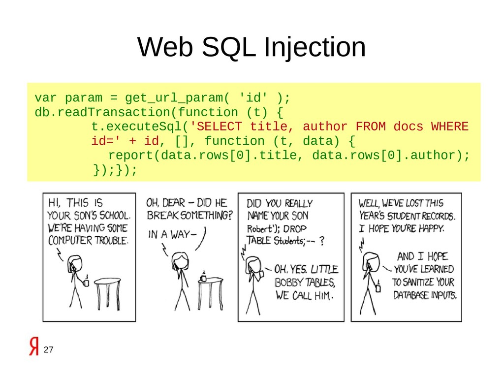 27 Web SQL Injection var param = get_url_param(...