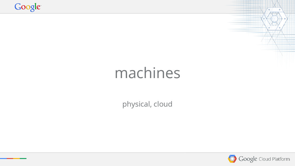 machines physical, cloud