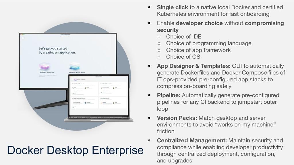 Docker Desktop Enterprise • Single click to a n...