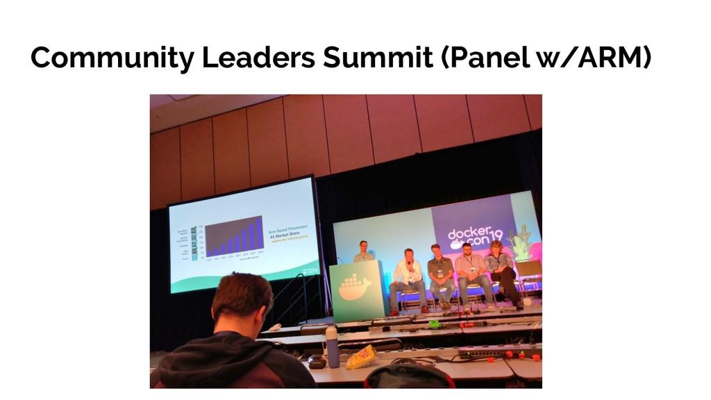 Community Leaders Summit (Panel w/ARM)