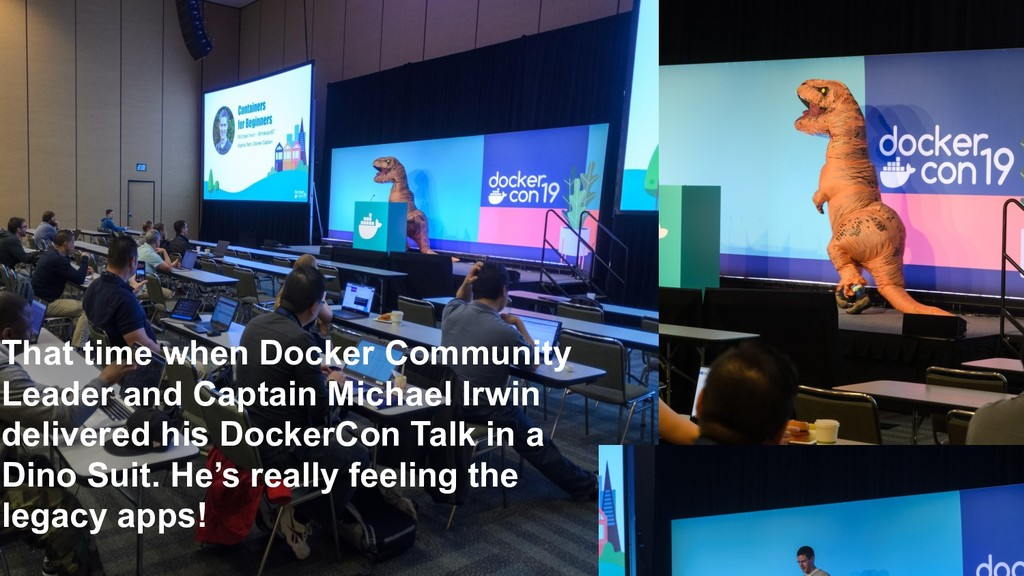 That time when Docker Community Leader and Capt...