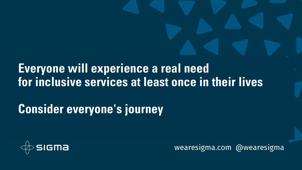 wearesigma.com @wearesigma Everyone will experi...