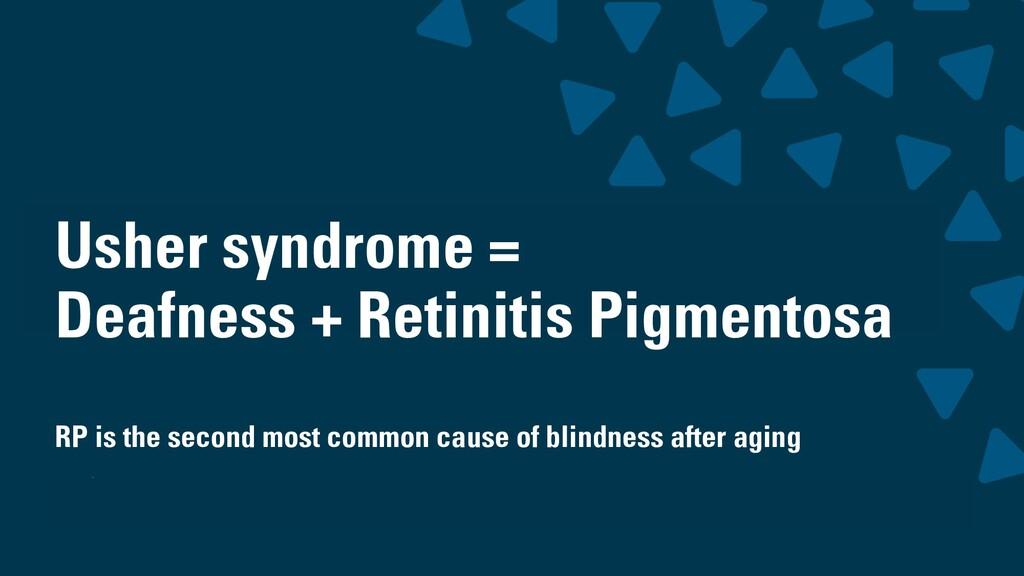 wearesigma.com @wearesigma Usher syndrome = Dea...