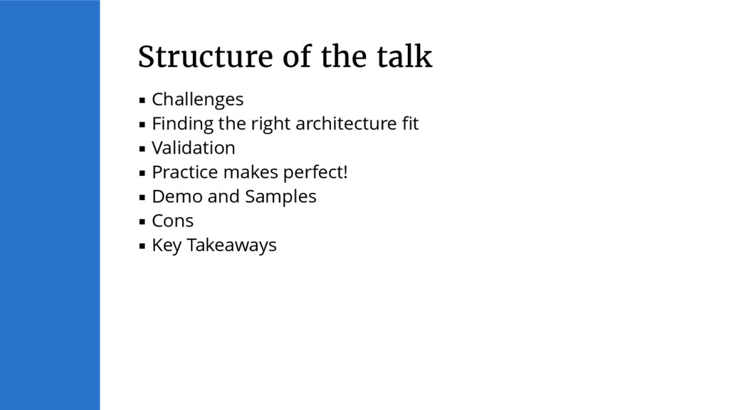 ▪ Challenges ▪ Finding the right architecture f...