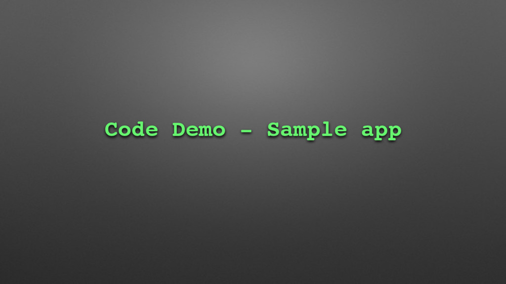 Code Demo - Sample app