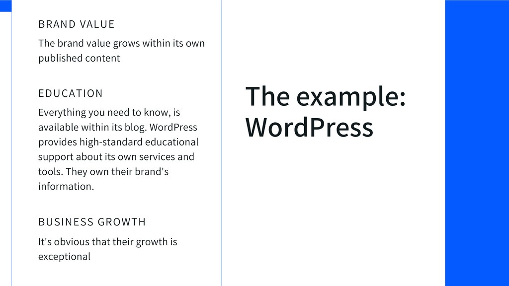 The example: WordPress The brand value grows wi...
