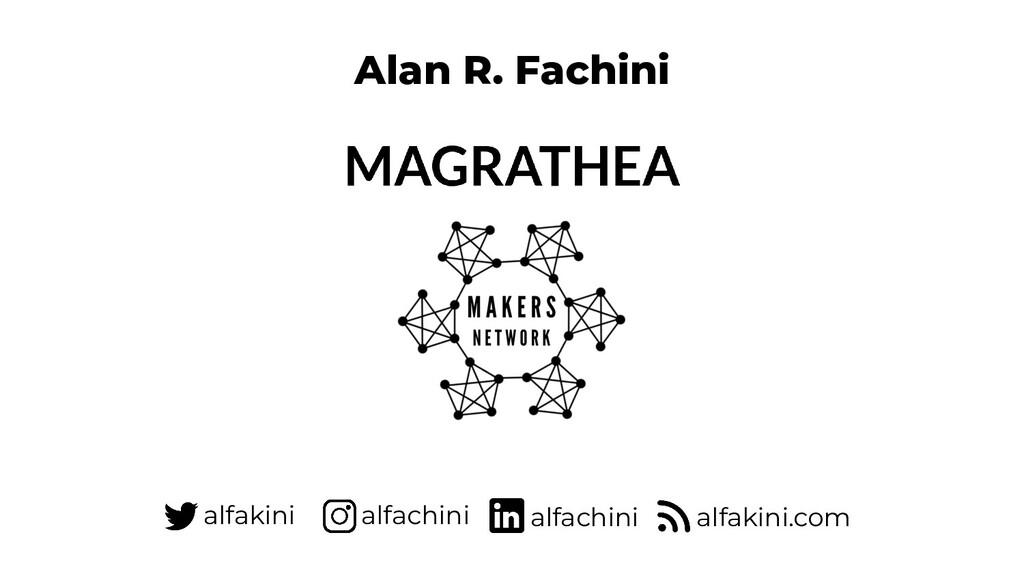 Alan R. Fachini alfakini alfachini alfakini.com...