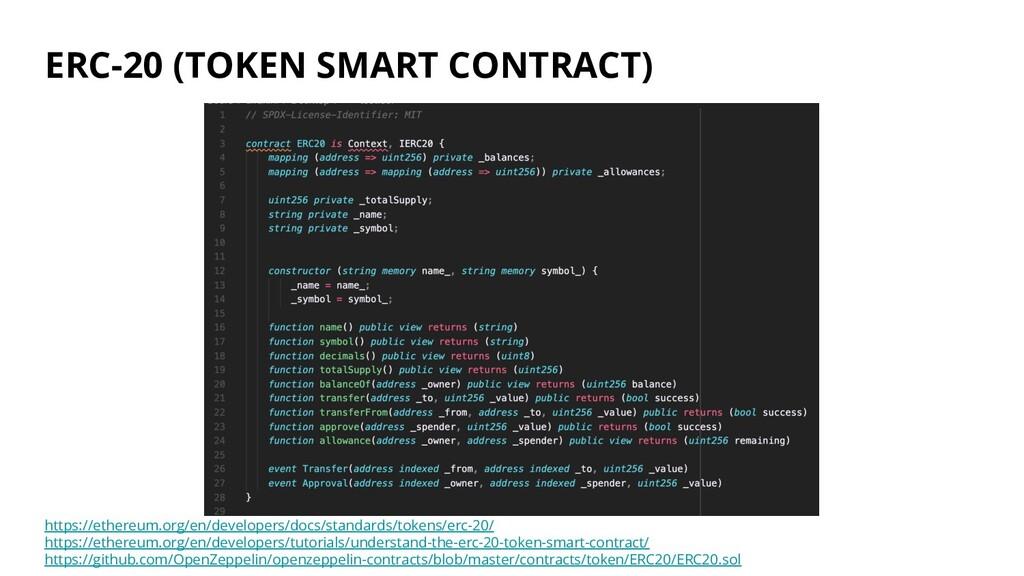 ERC-20 (TOKEN SMART CONTRACT) https://ethereum....