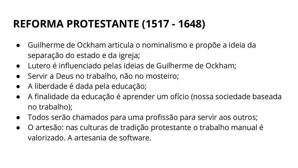 REFORMA PROTESTANTE (1517 - 1648) ● Guilherme d...
