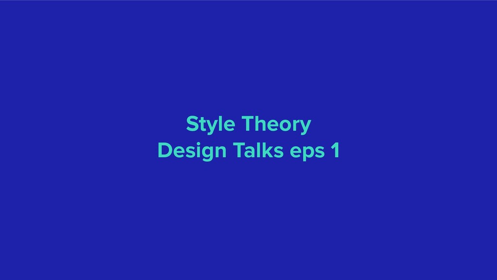Style Theory Design Talks eps 1