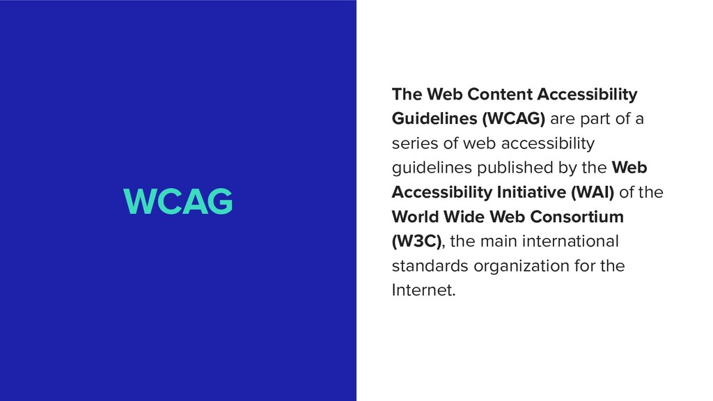 WCAG The Web Content Accessibility Guidelines (...