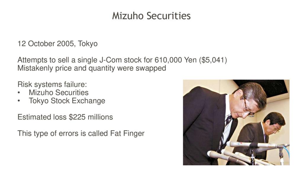 Mizuho Securities 12 October 2005, Tokyo Attemp...