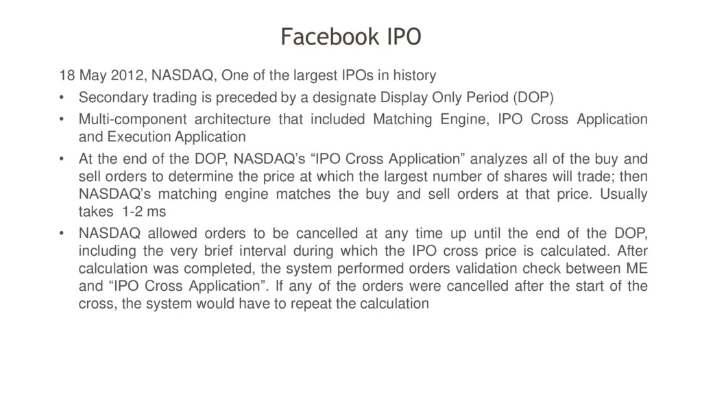 18 May 2012, NASDAQ, One of the largest IPOs in...