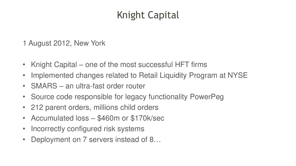 1 August 2012, New York • Knight Capital – one ...