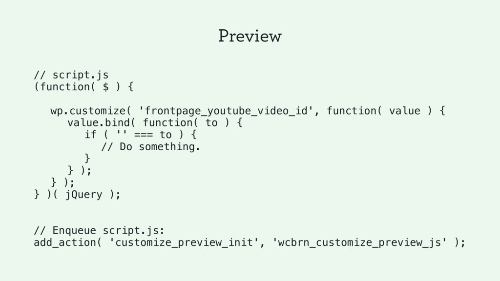 Preview // script.js (function( $ ) { wp.custom...