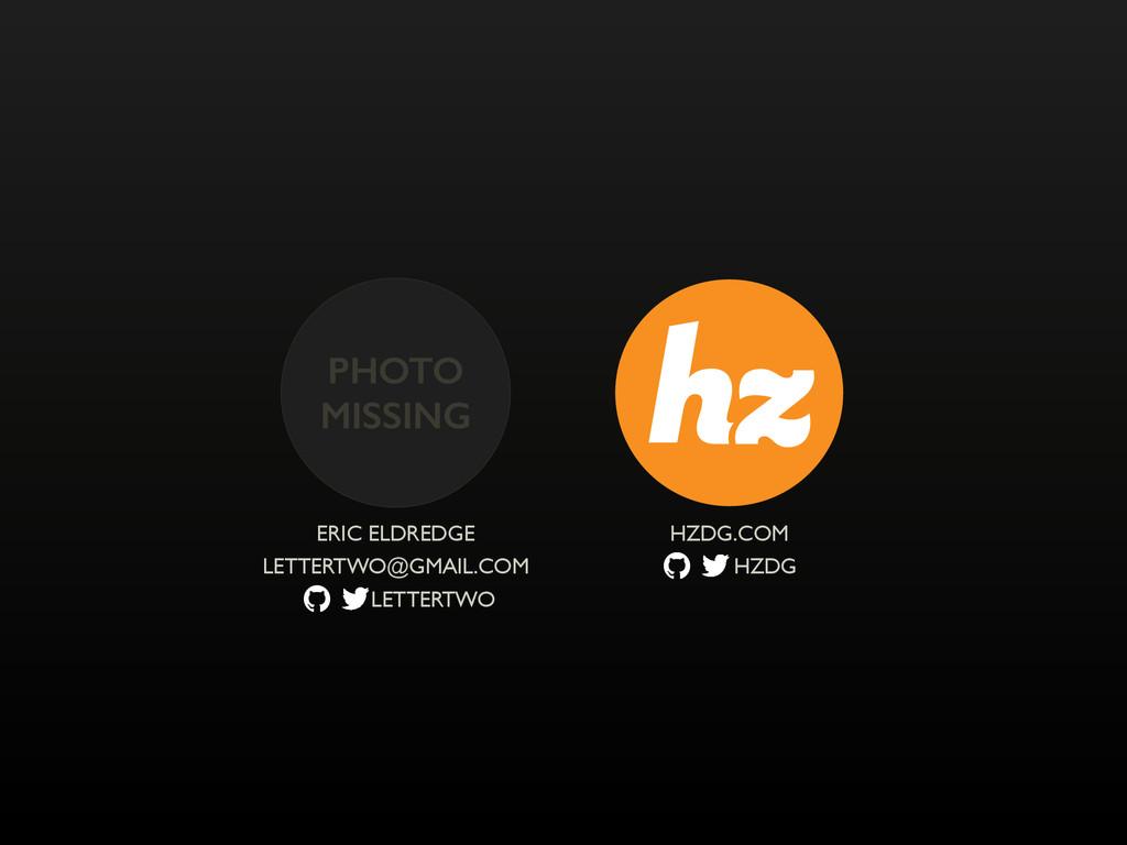 HZDG.COM LETTERTWO ERIC ELDREDGE LETTERTWO@GMAI...