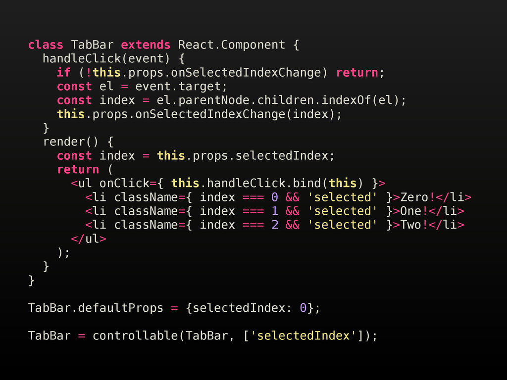 class TabBar extends React.Component { handleCl...